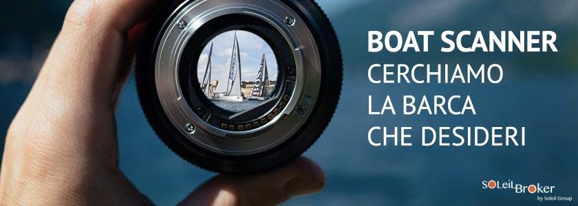 boat scanner cerchiamo barca soleil broker